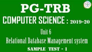 PG TRB 2019-20, COMPUTER SCIENCE, UNIT-6 RELATIONAL DATABASE MANAGEMENT SYSTEM, SAMPLE TEST -1