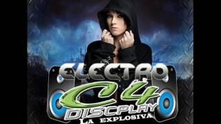 Electro C4 Discplay   Dj Jose Manuel Dj Yhonnkeiberth