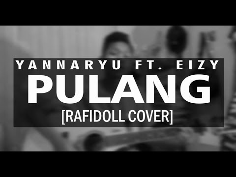 Yannaryu - PULANG [RAFIDOLL COVER]