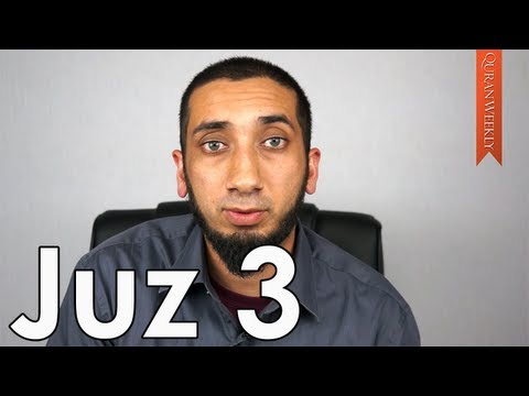 Understanding Trials & Difficulties [Juz 3] - Nouman Ali Khan