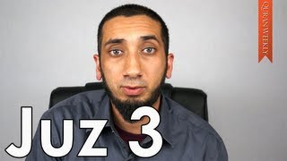 Understanding Trials & Difficulties [Juz 3] - Nouman Ali Khan