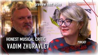 HONEST MUSICAL CRITIC / VADIM ZHURAVLEV / SWITZERLAND 🇨🇭