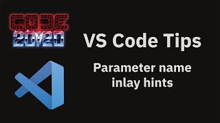 VS Code tips —Parameter name inlay hints for JavaScript and TypeScript