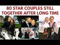 watch he video of 80 Famous couples who have been together for a long time #StillTogether #ValentinesDay