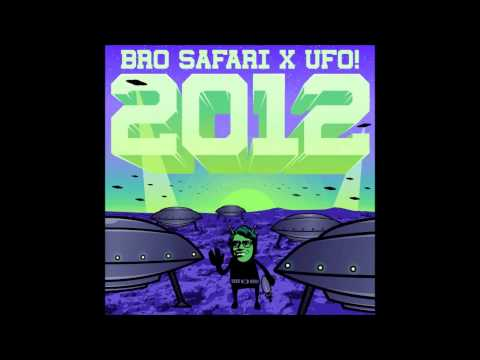 Bro Safari & UFO! - 2012 [Free DL]