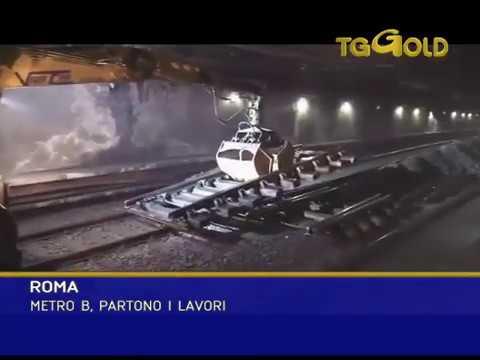 Tg Gold ROMA METRO B, PARTONO I LAVORI