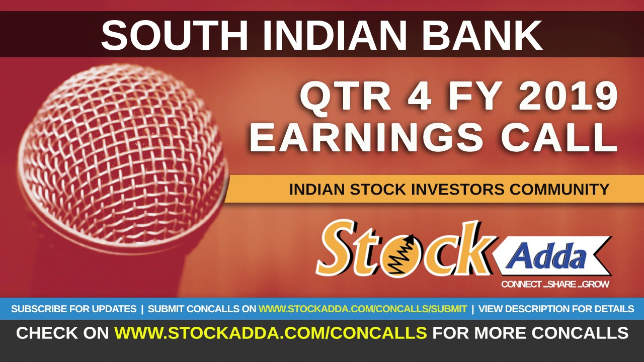 South Indian Bank Investors Conference Call Qtr4 FY19
