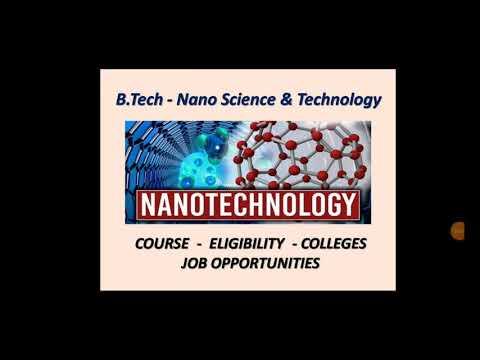 B.Tech - NANO SCIENCE AND TECHNOLOGY | நானோ அறிவியல் மற்றும் தொழில்நுட்பம் | COURSE | ELIGIBILITY