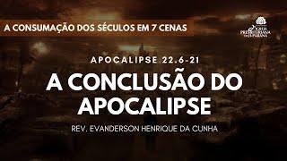 Culto 12/07/2020 - A  Conclusão do Apocalipse