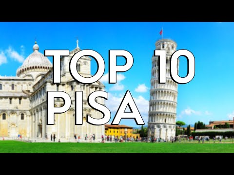 ✅ TOP 10: Things To Do In Pisa