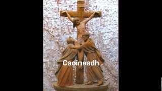 Cór Chúil Aodh - Caoineadh na dTrí Muire