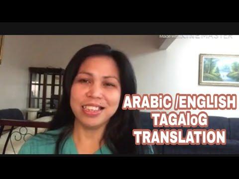 Arabic To English And Tagalog Translation!!