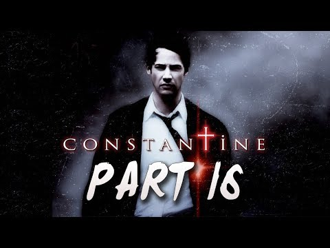 Constantine: The Video Game Walkthrough Part 16 - Let's Play | Gameplay Commentary