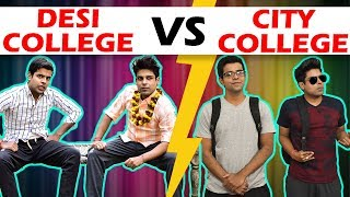 DESI COLLEGE VS CITY COLLEGE | The Half-Ticket ...