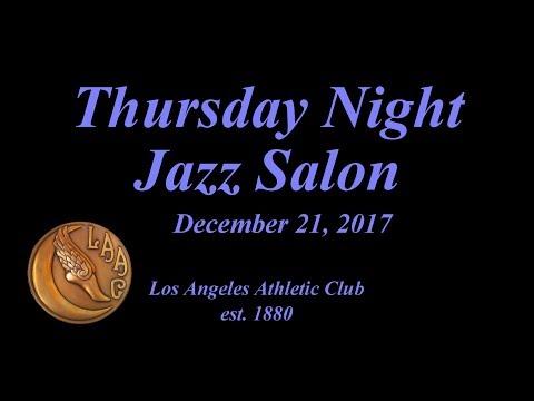 Thursday Night Jazz Salon December 21, 2017