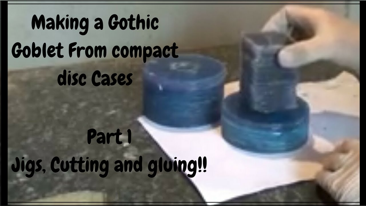 making a gothic goblet from cd cases part 1 jigs cutting and gluing