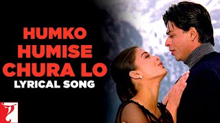Lyrical: Humko Humise Chura Lo - Full Song with Lyrics - Mohabbatein