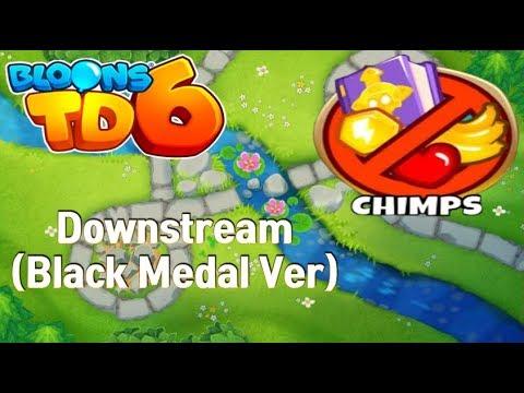Bloons TD6 - Downstream CHIMPS Perfect Run (Black Medal Ver) ㅣBTD6