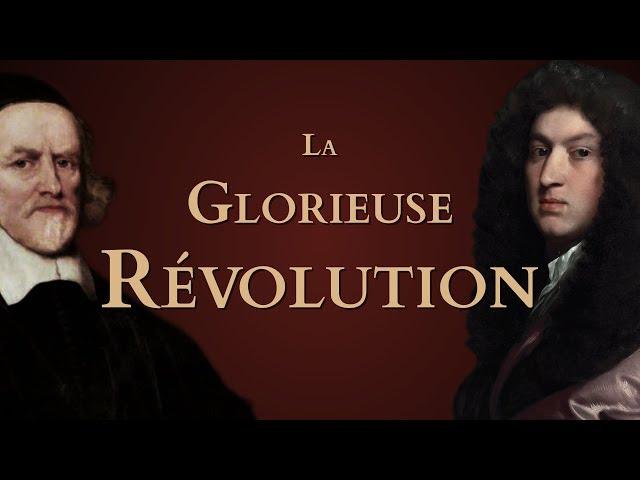Comment la Glorieuse Révolution a-t-elle favorisé l'essor économique de l'Angleterre ? [QdH#17]