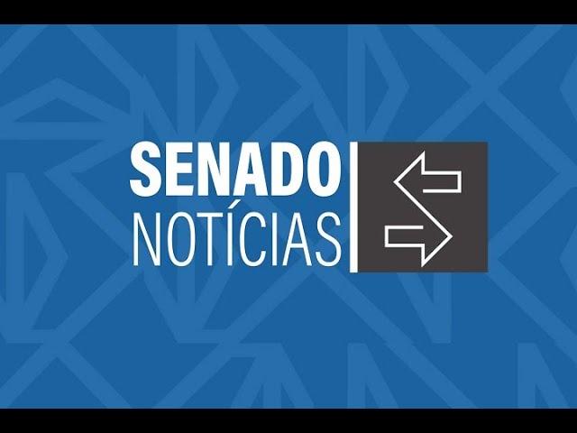Edição da tarde: Senado terá subcomissão para avaliar gastos públicos