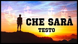 Gambar cover Josè Feliciano - Che Sarà 🎶 (TESTO)