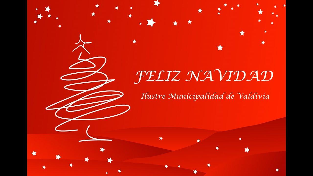 Saludo de navidad 2015 ilustre municipalidad de valdivia - Saludos de navidad ...