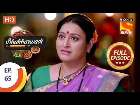 Bhakharwadi - Ep 65 - Full Episode - 10th May, 2019