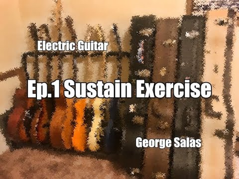Electric Guitar Techniques - Sustain Exercise