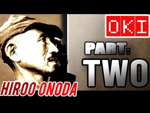 Hiroo Onoda: Part Two (OKI)