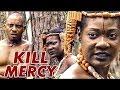KILL MERCY 1 (MERCY JOHNSON) - NIGERIAN NOLLYWOOD MOVIES