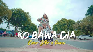 Ever Slkr x Piaw - KO BAWA DIA ( Official Music Video )