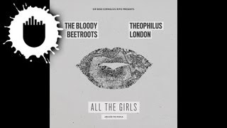 The Bloody Beetroots feat. Theophilus London - All The Girls (Around The World) (Cover Art)