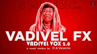 Vadivel Vox 2.0 | Vadivel FX | D A Vasanth | Sathish | Isaipettai