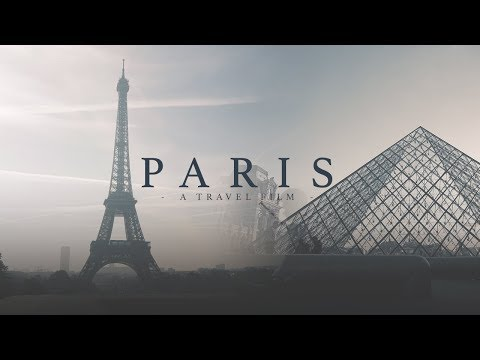 PARIS | Sony a6000 Travel Film