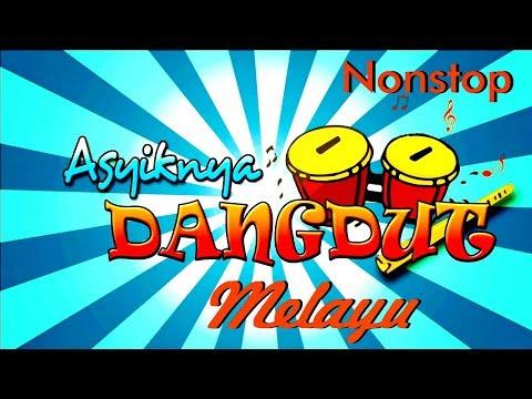 Dangdut Melayu Nonstop
