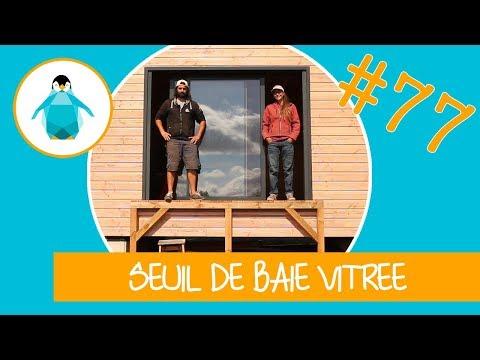 Seuil De Baie Vitrée Sur Dalle Bois Lpmdp 77 Youtube