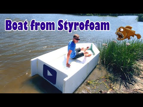 Boat from Styrofoam and filling foam   How to make a boat from Styrofoam and filling foam- DIY