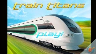 Train Titans - iPhone Gameplay Video
