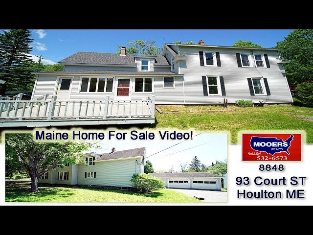 Real Estate Video | 93 Court ST Houlton ME Homer For Sale | MOOERS REALTY #8848