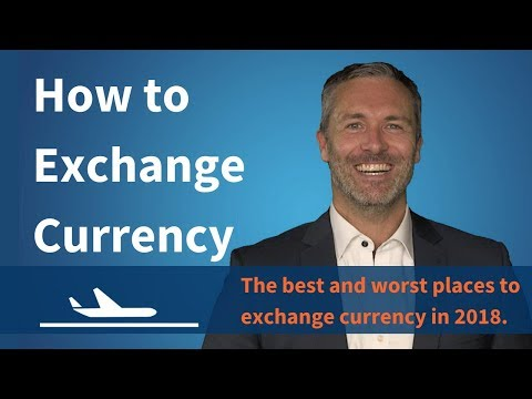 How To Exchange Currency | Why You Should NEVER Do It At The Airport