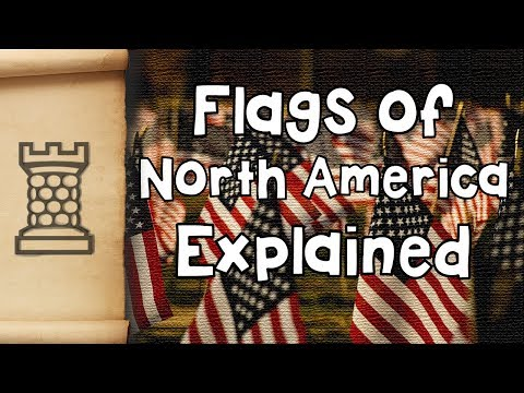 Flags of North America Explained