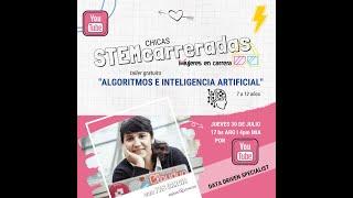 """""""STEMcarreradas: Algoritmos e inteligencia artificial""""  con Yas Garcia"""