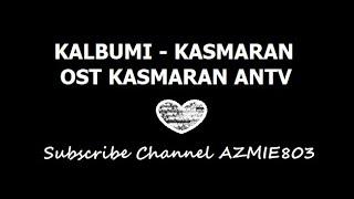 Gambar cover Kalbumi -Kasmaran (ost kasmaran antv)