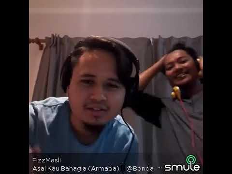 Asalkan Kau Bahagia - Armada..... (Fizz Masli on Smule) : Ikhwan Fatanna