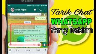 Cara Menarik Kembali Pesan Whatsapp Yang Sudah Terkirim