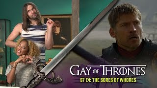 The Sores of Whores (with Amanda Seales) - Gay of Thrones S7 E4 Recap
