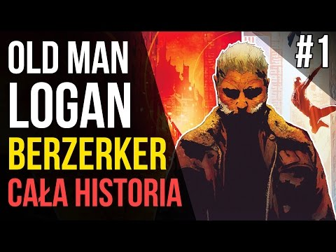 Old Man Logan  (2016) #1 Berzerker - Historie Marvela