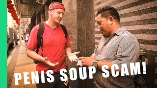 The Penis Soup Scam! - (Soup #5) Philippines