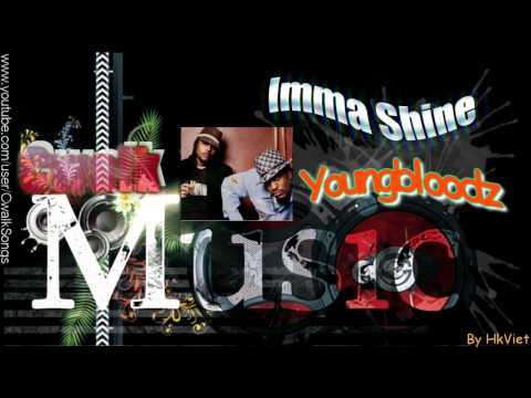 Cwalk Music ♫ Imma Shine  Youngbloodz ♫
