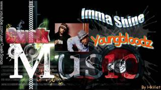 Cwalk Music ♫ Imma Shine - Youngbloodz ♫